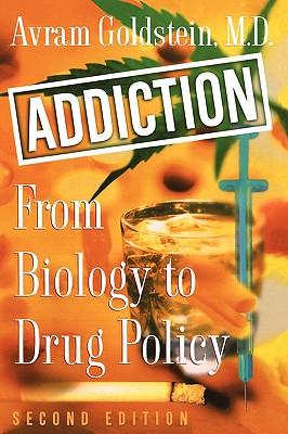 Addiction By Goldstein, Avram